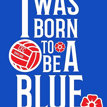 Born To Be A Blue - Chelsea by GoTheFull90