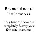 Don't insult writers by Zarlina