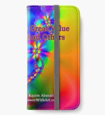 My Life Has Great Value To Myself An Others iPhone Wallet/Case/Skin