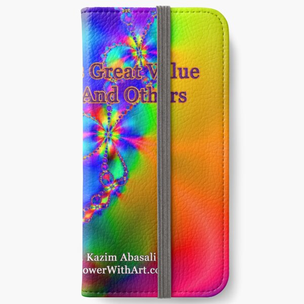 My Life Has Great Value To Myself An Others iPhone Wallet