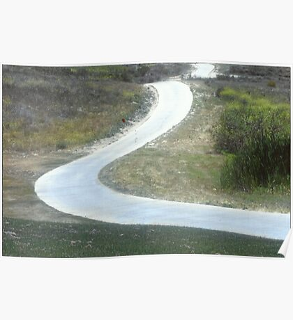 Every Day Is A Winding Road.. Poster