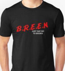 Neil Breen - No More Books Unisex T-Shirt
