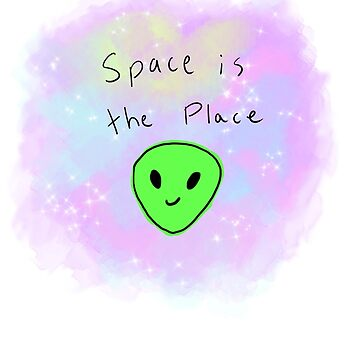 space is the place shirt - alien aesthetic by nooriginalnames
