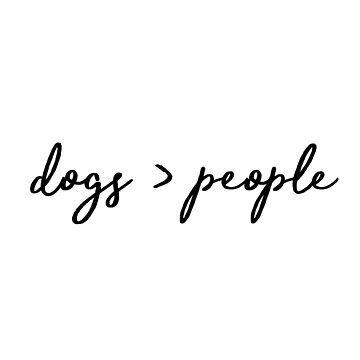 dogs greater than people  by dancingmandy96