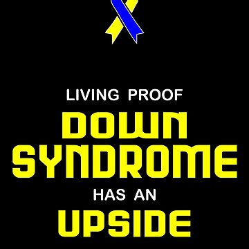 Living Proof Down Syndrome Has an Upside by oddmetersam