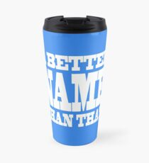 A Better Name Than That (hanger logo) Travel Mug