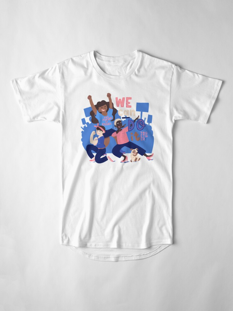 Alternate view of We Can Do It (Together) Long T-Shirt