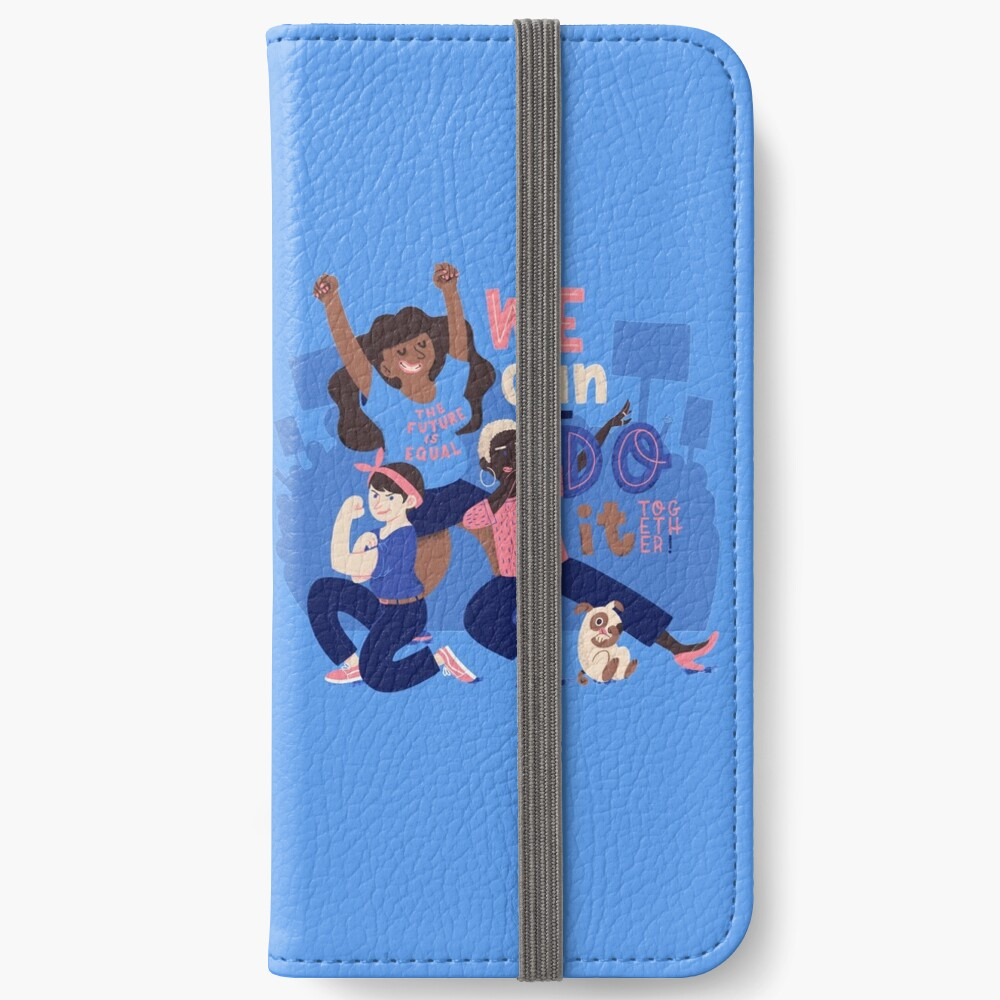 We Can Do It (Together) iPhone Wallet