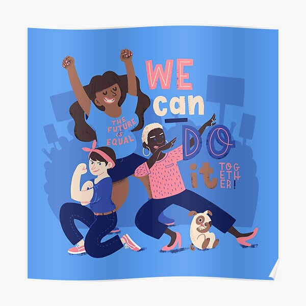 We Can Do It (Together) Poster