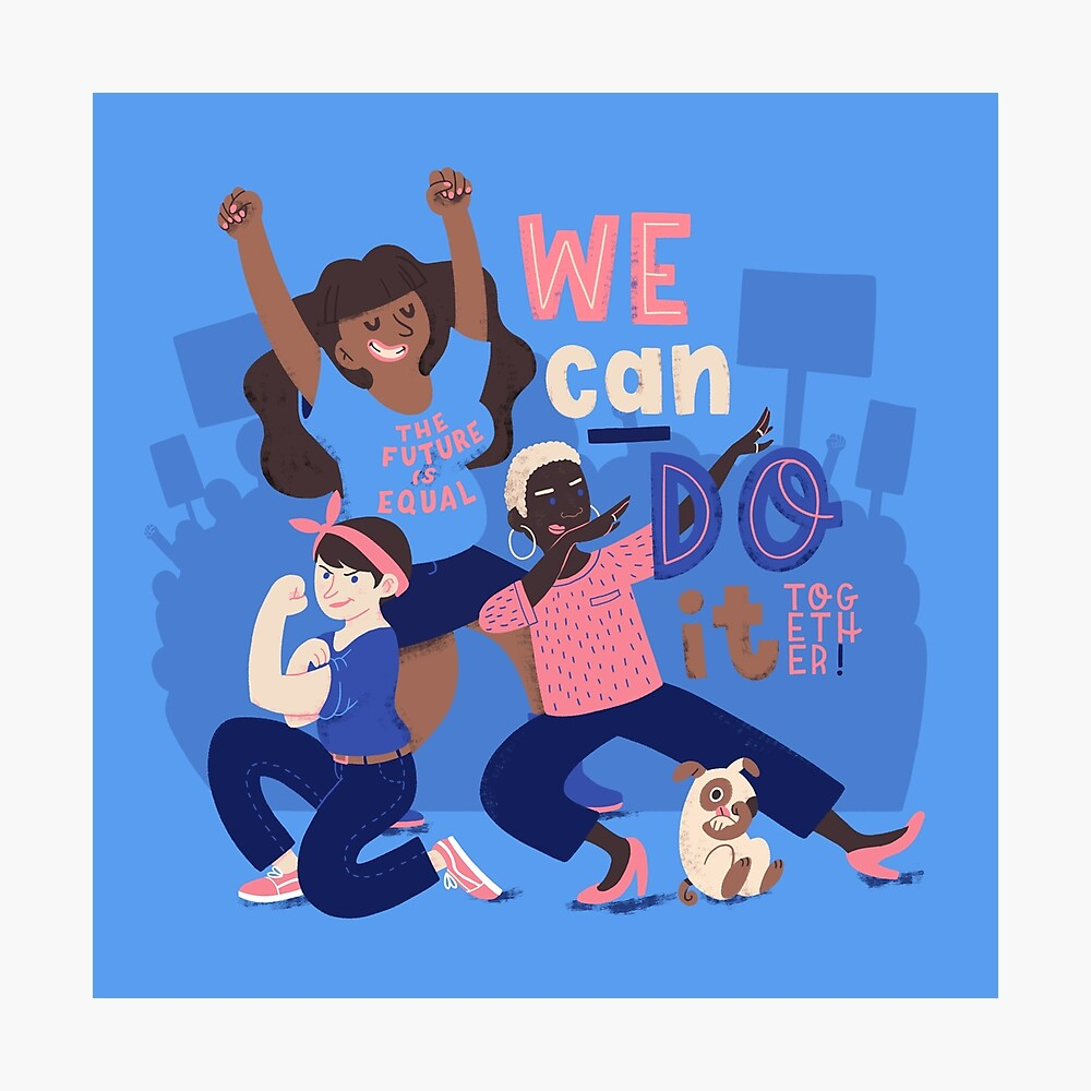 We Can Do It (Together) Photographic Print
