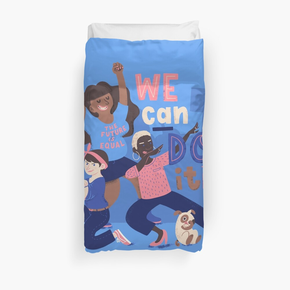 We Can Do It (Together) Duvet Cover