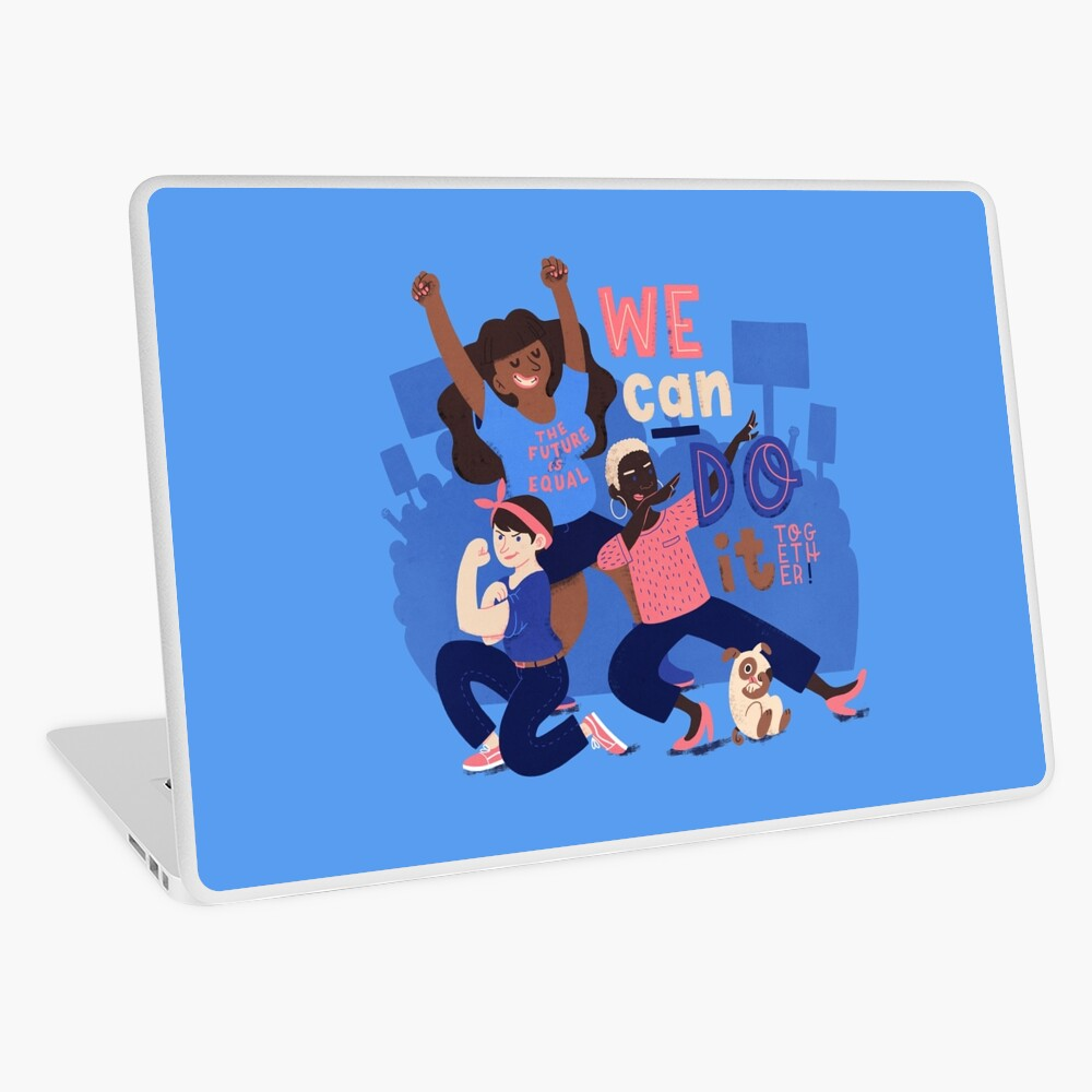 We Can Do It (Together) Laptop Skin