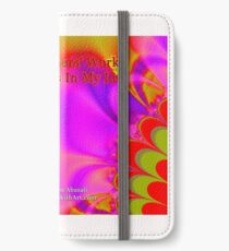 Gifts Of Others' Work Are Blessings In My Life iPhone Wallet/Case/Skin