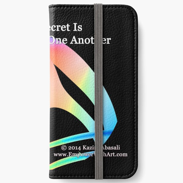 Life's Secret Is Empowering One Another iPhone Wallet