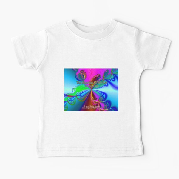 The Sharing Of My Art Is My Gift Baby T-Shirt