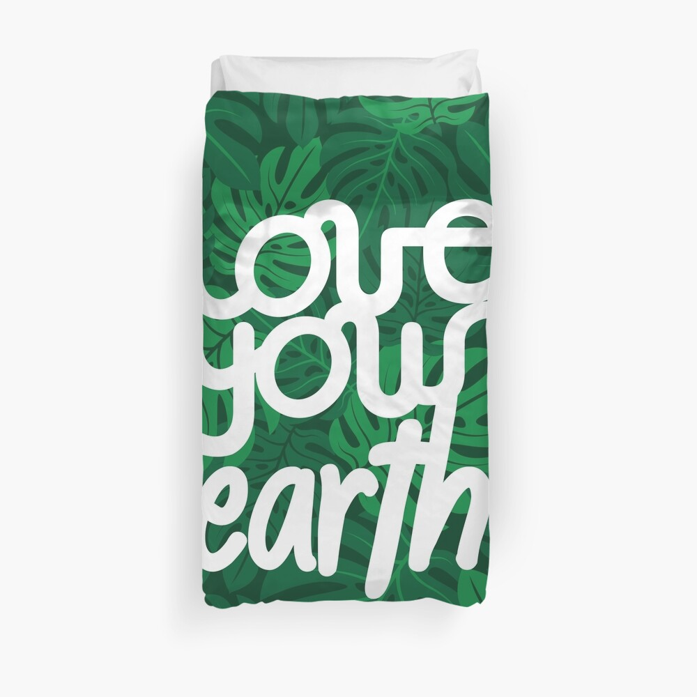 Love your Earth Duvet Cover
