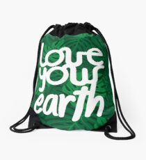 Love your Earth Drawstring Bag