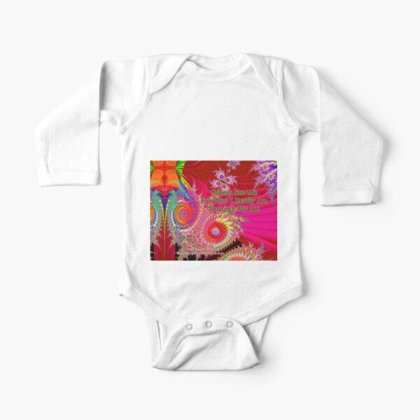 Others See Me For Who I Really Am Through My Art Long Sleeve Baby One-Piece