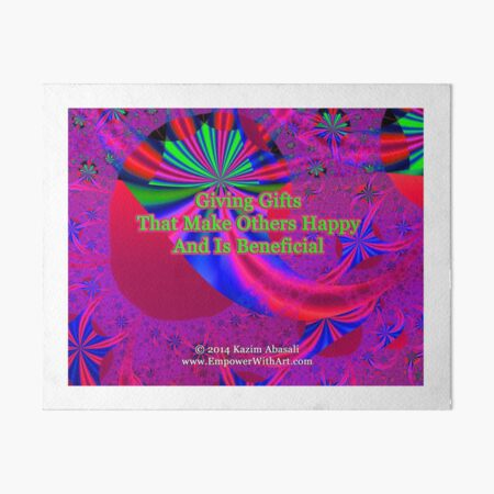 Giving Gifts That Make Others Happy And Is Beneficial Art Board Print