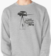 Abducted by humans Pullover