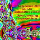Life's Unfolding Adventure Story by empowerwithart