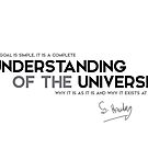 understanding of the universe - stephen hawking by razvandrc