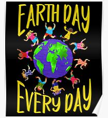 Earth Day Every Day, Save The Planet For Our Children Cute Earthy Hippie #earthday Poster