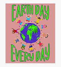 Earth Day Every Day, Save The Planet For Our Children Cute Earthy Hippie #earthday Photographic Print