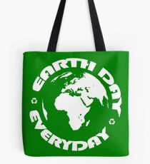 Don't Be Trashy, Save The Earth,  Help End Plastic Pollution. #earthday Tote Bag