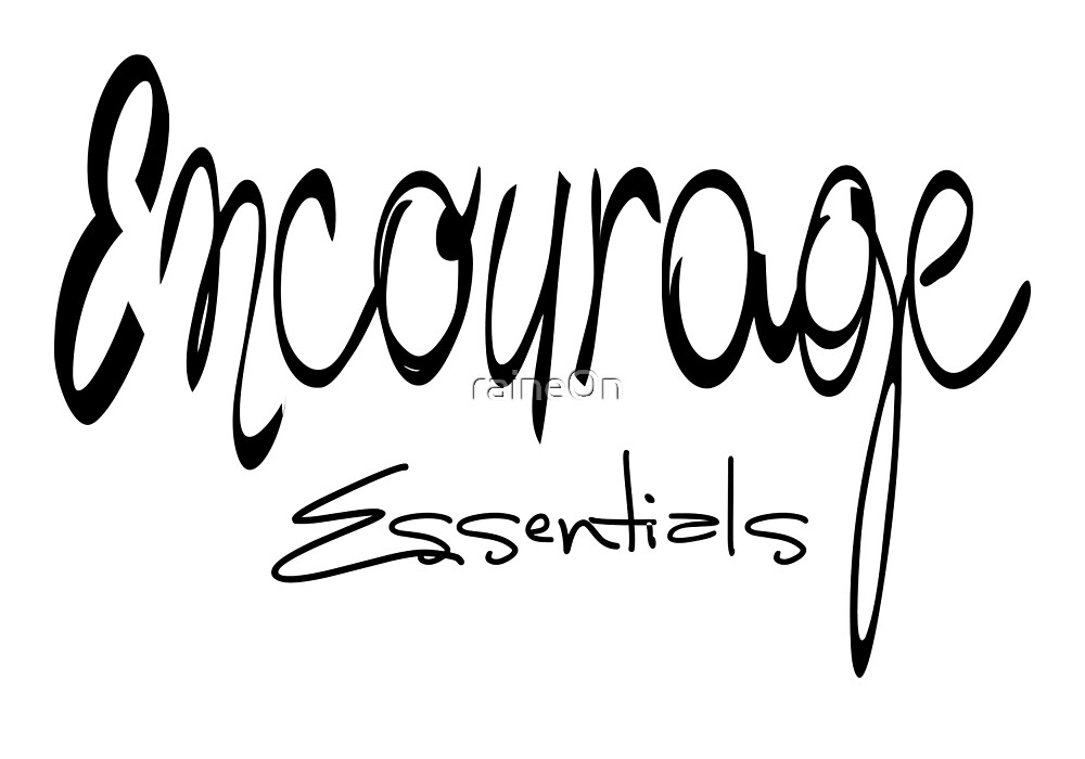 Encourage Essentials (black) by raineOn