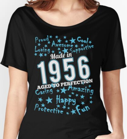 Made In 1956 - Aged To Perfection Women's Relaxed Fit T-Shirt