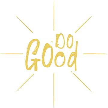 Do Good by jasebloordesign