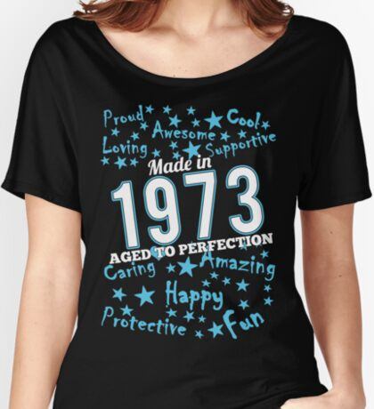 Made In 1973 - Aged To Perfection Women's Relaxed Fit T-Shirt