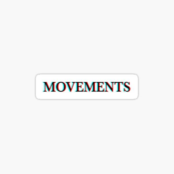 Movements Sticker