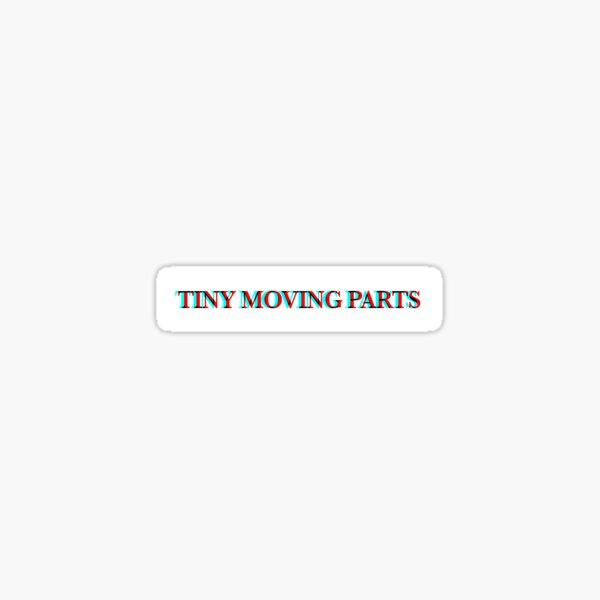 Tiny Moving Parts Sticker