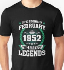February 1952 The Birth Of Legends Unisex T-Shirt