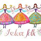 I love folk by vasylissa