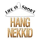 Hang Nekkid by technoqueer