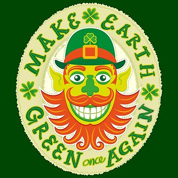Make Earth green once again in honor to Saint Patrick by Zoo-co