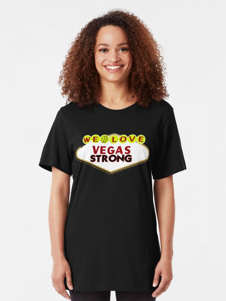 Alternate view of We Love #VEGAS STRONG Slim Fit T-Shirt