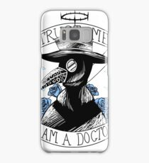 Trust me, I am a Doctor Samsung Galaxy Case/Skin