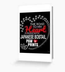 The Road To My Heart Is Paved With Japanese Bobtail Paw Prints - Gift For Passionate Japanese Bobtail Cat Owners Greeting Card