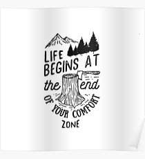 Life Begins At The End Of Your Comfort Zone (Black) Poster