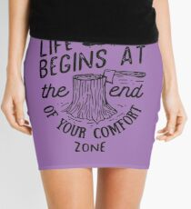 Life Begins At The End Of Your Comfort Zone (Black) Mini Skirt