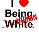 I ♥ Being Human by Kowulz