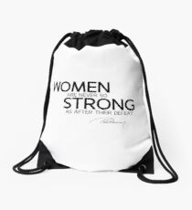 women are never so strong as after their defeat - alexandre dumas Drawstring Bag