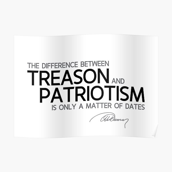 treason and patriotism: a matter of dates - alexandre dumas Poster