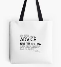 people ask for advice - alexandre dumas Tote Bag