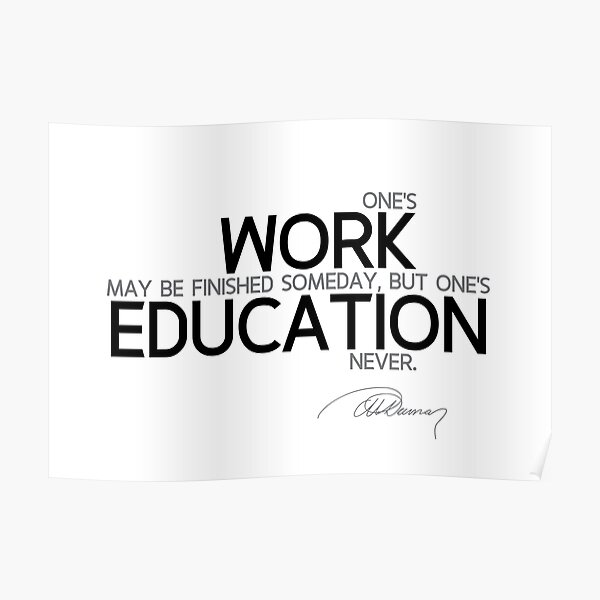 work and education - alexandre dumas Poster