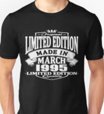 Limited edition made in march 1995 Unisex T-Shirt